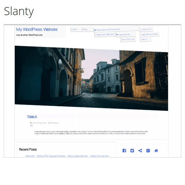 Slanty, is a minimal layout customizable theme that features a slanted header image and slanting menu elements.